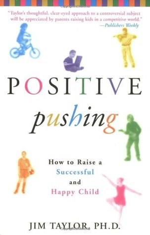 Positive Pushing by Jim Taylor