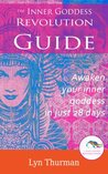 The Inner Goddess Revolution Guide by Lyn Thurman