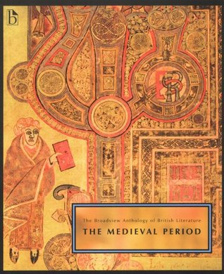 The Broadview Anthology of British Literature: Volume 1: The Medieval Period
