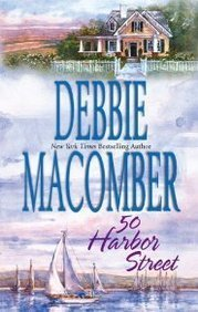 50 Harbor Street by Debbie Macomber