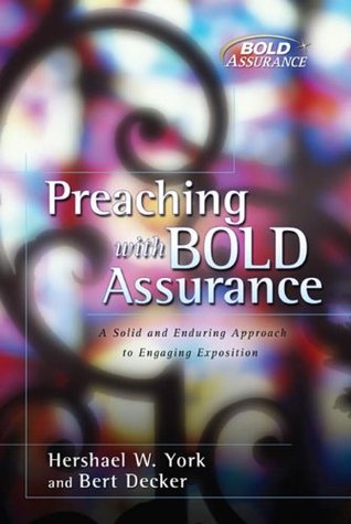 Preaching with Bold Assurance (Bold Assurance Series, 2)