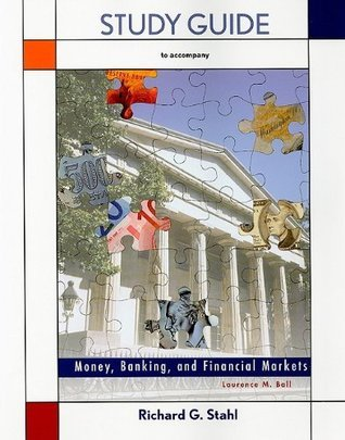 Study Guide for Money, Banking, and Financial Markets