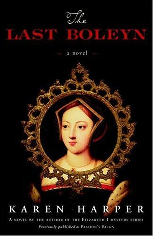 The Last Boleyn by Karen Harper