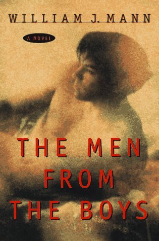 The Men From The Boys Jeff Lloyd 1 By William J Mann