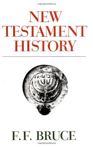 New testament history by F.F. Bruce