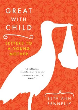 great-with-child-letters-to-a-young-mother