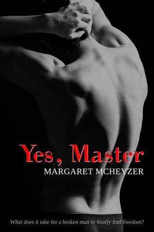 Yes, Master by Margaret McHeyzer