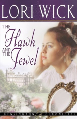 The Hawk and the Jewel por Lori Wick FB2 PDF