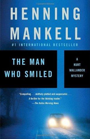 The Man Who Smiled (Kurt Wallander #4)