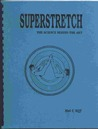 Superstretch