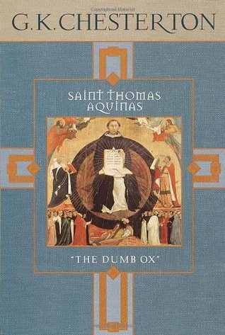 saint thomas aquinas by g k chesterton 25708