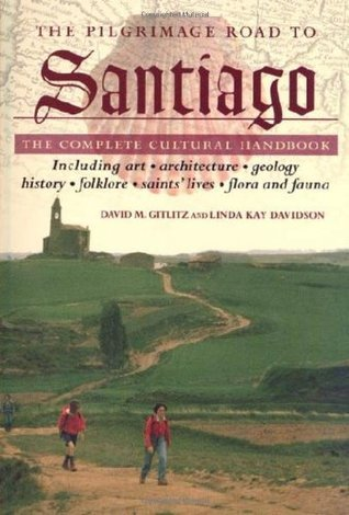 The Pilgrimage Road to Santiago: The Complete Cultural Handbook