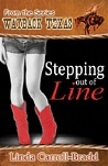 Stepping out of Line (Wayback Texas)