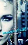 Beware of Wolf (Underdogs, #2)
