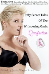 50 Secret Tales of the Whispering Gash: A Queefrotica