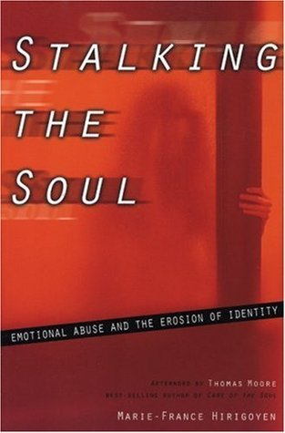 Stalking the Soul: Emotional Abuse and the Erosion of Identity