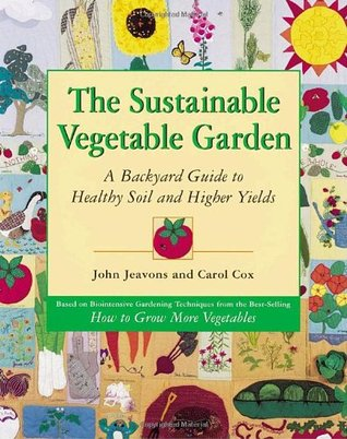 the-sustainable-vegetable-garden-a-backyard-guide-to-healthy-soil-and-higher-yields