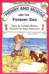 Henry and Mudge and the Forever Sea (Henry and Mudge, #6)