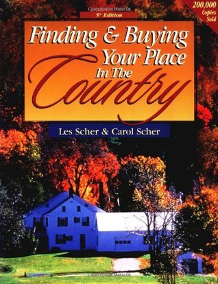 Finding & Buying Your Place in the Country