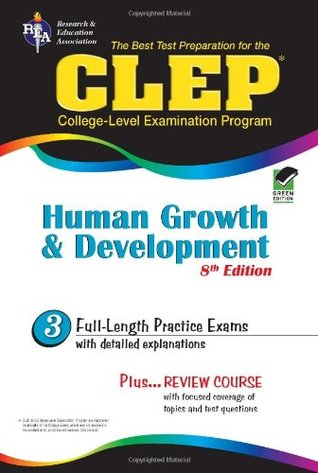 CLEP Human Growth and Development by Patricia Heindel