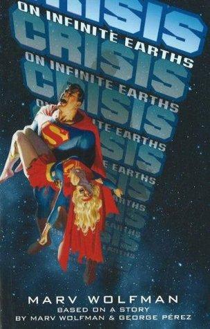 Crisis on Infinite Earths(DC Comics Novels)