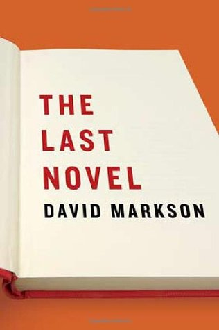 The Last Novel by David Markson