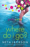 Where Do I Go? (Yada Yada House of Hope, #1)