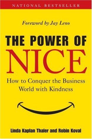 The Power of Nice by Linda Kaplan Thaler