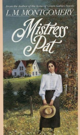 Mistress Pat(Pat of Silver Bush 2)