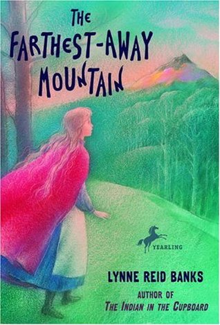 The Farthest-Away Mountain by Lynne Reid Banks