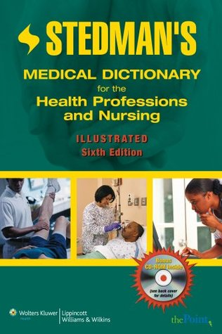 Stedmans Medical Dictionary For The Health Professions And Nursing