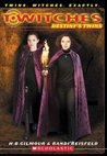 Destiny's Twins (T*Witches, #10)