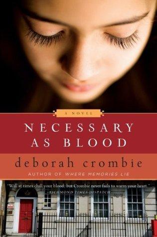 Necessary as Blood by Deborah Crombie
