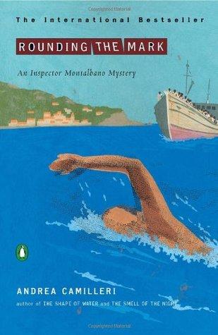 Rounding the Mark (Inspector Montalbano, #7)