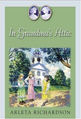 In Grandma's Attic (Grandma's Attic, #1)