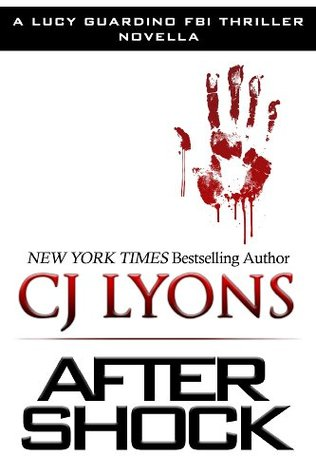 After Shock (Lucy Guardino FBI Thriller, #3.5)