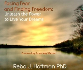 Facing Fear and Finding Freedom