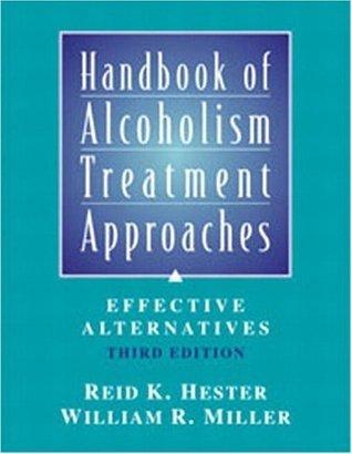 Handbook of Alcoholism Treatment Approaches: Effective Alternatives