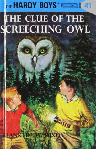 The Clue of the Screeching Owl by Franklin W. Dixon