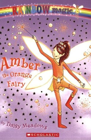 Amber the Orange Fairy (Rainbow Magic, #2)
