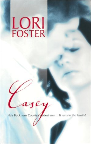 Casey by Lori Foster