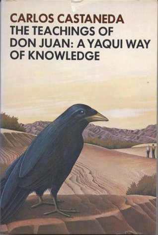 The Teachings of Don Juan: A Yaqui Way of Knowledge  (Paperback)