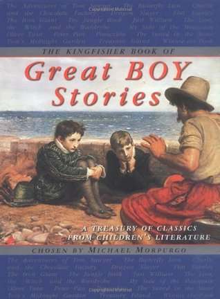 The Kingfisher Book of Great Boy Stories: A Treasury of Classics from Childrens Literature EPUB