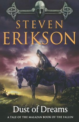 Dust of Dreams (Malazan Book of the Fallen, #9) by Steven