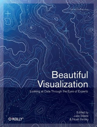 Beautiful Visualization by Julie Steele
