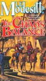 The Chaos Balance (The Saga of Recluce #7)