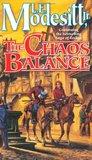 The Chaos Balance (The Saga of Recluce #7)