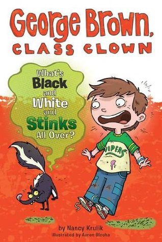 What's Black and White and Stinks All Over? by Nancy E. Krulik