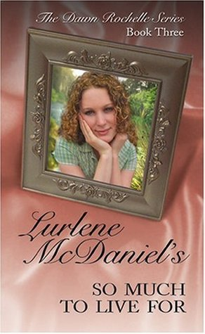 So Much to Live For by Lurlene McDaniel