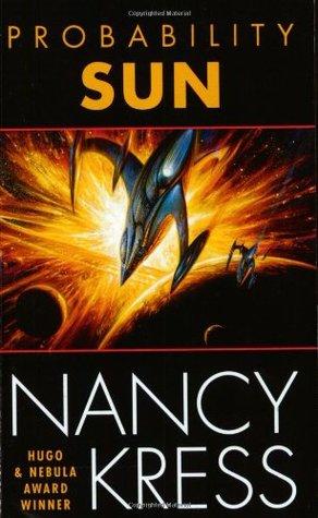 Probability Sun (Probability, #2) by Nancy Kress